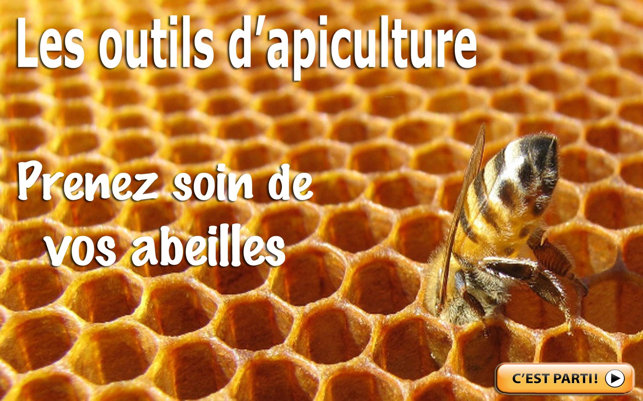 Vos outils d'apiculture
